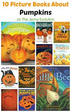 10 Children's Picture Books About Pumpkins | The Jenny Evolution  #kidlit: 10 Children's Picture Books About Pumpkins | The Jenny Evolution  #kidlit