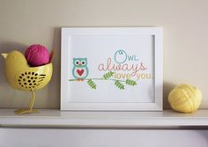 Owl Always Love You Art Print  Kids Room Art  by BabyBirdandBubBub, $15.00