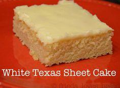 Frieda Loves Bread: Quick & Easy Dessert for a Group: White Texas Sheet Cake!