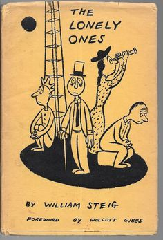THE LONELY ONES By William Steig 1942 Hardcover w/ Dust Jacket Edition