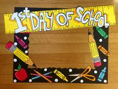 Day of School photo booth frame by Madison McKinley. Day of School photo booth frame by Madison McKinley. Preschool First Day, First Day Of School Activities, First Day School, Kindergarten First Day, School Fun, 1st Day At School Frame, 1st Day Of School Pictures, School Photos, School Board Decoration