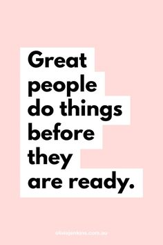 Great people do things before they are ready. Positive Affirmations, Positive Thoughts, Positive Vibes, Book Quotes, Words Quotes, Life Quotes, Sayings, Wisdom Quotes, Motivational Quotes