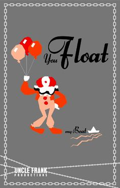 You Float My Boat Stephen King It Valentine Card by Uncle Frank Productions via Facebook