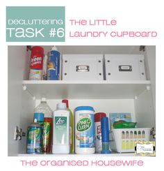 Declutter Challenge, task 6 - declutter the little laundry cupbooard with The Organised Housewife