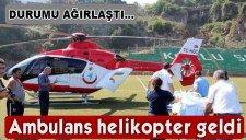 Durumu Ağırlaşan Hastaya Ambulans Helikopterli Sevk |