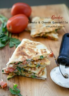 #Appetizer / Tomato and Cheese Quesadilla with Pickled Jalopeño