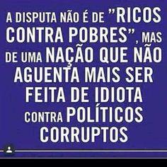 Brasil-Corrupção-2015-Frase-A disputa não é de 'ricos contra pobres', mas de uma nação que não...