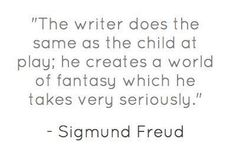 Freud emphasizes how important fantasy is to the writer as well as the reader Writing Quotes, Fiction Writing, Writing Help, Writing A Book, Writing Prompts, Writing Tips, Words Quotes, Me Quotes, Freud Quotes