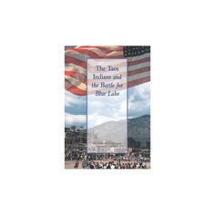 Taos Indians and the Battle for Blue Lake (Reprint) (Paperback)