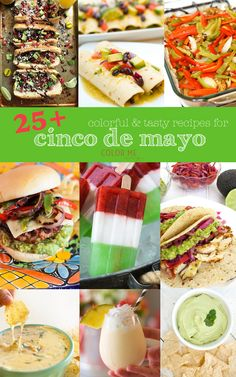 """a quick collection of mexican food recipes that are perfect for cinco de mayo or anytime really… meals sides AND desserts!  because mexican food is up there with some of our most favorite, and may is considered """"meg month"""" since it's my birthday, mother's day, and our anniversary… it means, we do a lot …Read more..."""