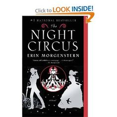 loved this book! The Night Circus by Erin Morgenstern