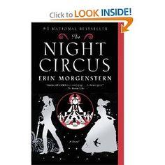 The Night Circus: Erin Morgenstern: 9780307744432: Amazon.com: Books