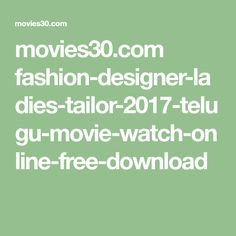 Fashion Designer So Ladies Tailor 2017 Telugu Movie Watch Online Free Download Fashion Design Telugu Movies Free Download