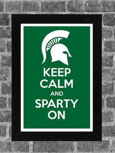 Love this version! Hey @Ashley Gilbert Christmas present for your brother?? Keep Calm Michigan State Spartans NCAA Print Art 11x17. $14.99, via Etsy.