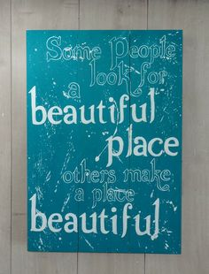 "Holzschild ""Some people look for a beautiful.."" von PimpYourHome by Tascha auf DaWanda.com"