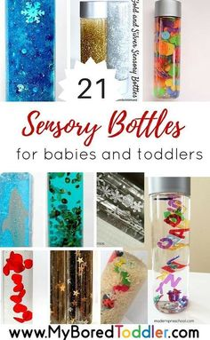 sensory bottles for toddlers and sensory bottles for babies. If you are looking for sensory play ideas for babies or toddlers you'll love these 21 sensory and discover bottle ideas. Nanny | Babysitter | Au Pair | Childcare | Parenting - www.nannyprintable