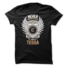 Never Underestimate The Power of TESSA T Shirt, Hoodie, Sweatshirts - teeshirt #teeshirt #hoodie