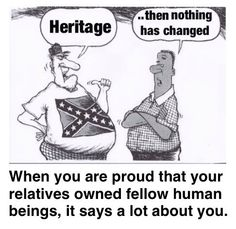 The symbol of slave owners is the confederate flag, the symbol of Jewish extermination is the swastika. When you display the symbol you indicate preference. Why would anyone want to be associated with either?