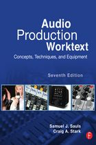 Audio Production Worktext Author: Samuel J. Sauls, Craig A. Stark Pages: 281 Publisher: Focal Press - Imprint Of Taylor & Francis Published: May 2, 2013 eISBN-13: 9780240824963