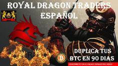 royal dragon traders derrame mundial - presentacion my trader coin - equ...