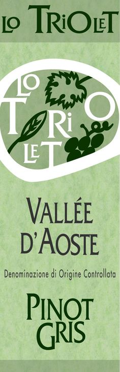 Lo Triolet - Pinot Gris - 2011