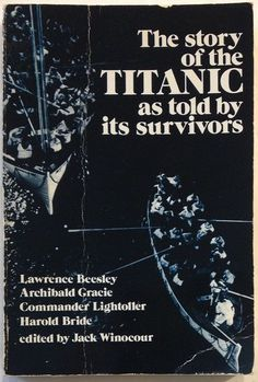 The Story of the Titanic as Told by Its Survivors (1960 - Paperback)