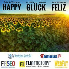Be happy! Se feliz! Sei glücklich!