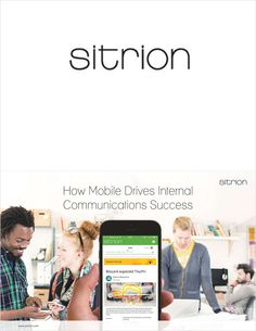 How Mobile Will Drive Internal Communications Success, Free Sitrion eBook Free Ebooks, Success, Business