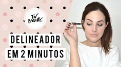 Delineador em 2 minutos - TV Beauté | Vic Ceridono