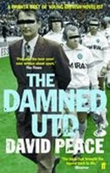 The Damned Utd. - David Peace