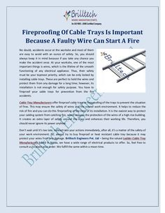 Fireproofing of Cable Trays is Important Because a Faulty Wire Can Start a Fire