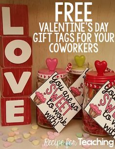 Free Valentine's Day tags for co-teachers. You are sweet to work with!