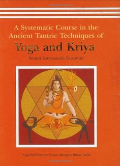 A Systematic Course in the Ancient Tantric Techniques of Yoga and Kriya >>> You can get additional details at the image link. (This is an affiliate link)