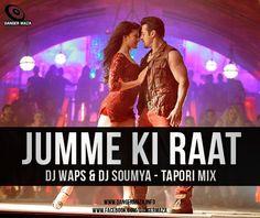 Jumme Ki Raat (Tapori Mix) DJ Waps & DJ Soumya Rmx - http://djsmuzik.com/jumme-ki-raat-tapori-mix-dj-waps-dj-soumya-rmx/