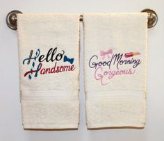 His & Hers Embroidered Towel SET ~ FREE SHIPPING Good Morning Gorgeous Hello Handsome Bathroom ~ Hand Bath