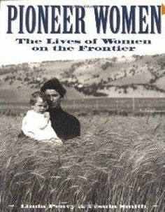 Women of the Western Frontier - All Things Of Life