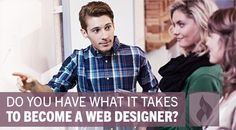 Do you have what it takes to become a web designer #WebDesign