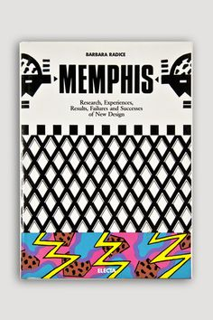 the modern archive - Memphis: Research, Experiences, Results, Failures and Successes... Available at http://www.themodernarchive.com #themodernarchive #Artbooks #memphismilano #memphisgroup #memphis