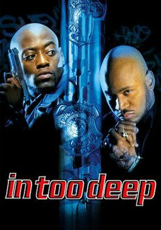 In Too Deep is an above average cop-going-undercover movie starring Omar Epps as a rookie cop who goes after a gangster, played by LL Cool J. Unlike other movies of this genre, this movie was fresh in characters and that made it better than the rest.