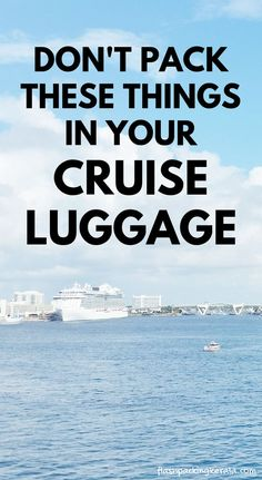 travel cruise vacation tips. What not to pack in cruise luggage. What to pack in carry-on. What to pack for cruise packing list. Caribbean cruise tips for family vacation travel. Packing List For Cruise, Disney Cruise Tips, Cruise Travel, Cruise Vacation, Vacation Travel, Travel Packing, Beach Travel, Luggage Packing, Cruise Tips