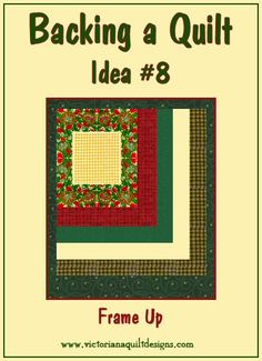 Backing a Quilt Idea #8 - Frame Up
