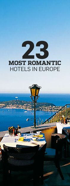 With historic digs, lavish interiors, world-class cuisine, and exceptional service, Europe's most romantic hotels provide a backdrop to your own love story.