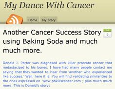 Another Cancer Success Story using Baking Soda and much much more. I have been doing a lot of research regarding baking soda. Baking Soda Benefits, Prostate Cancer, Sodium Bicarbonate, Success Story, Medical Advice, Sunscreen, Natural Remedies, Essential Oils, Coconut