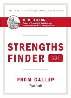 StrengthsFinder 2.0: A New and Upgraded Edition of the Online Test from Gallup's Now Discover Your Strengths: Amazon.co.uk: Tom Rath: 3520700000744: Books
