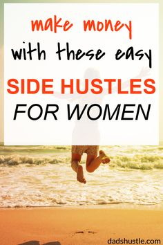 Side Hustles For Women: yes, finally I found a great list of side job ideas. Pretty easy hustles for stay at home moms - tested on my wife :)