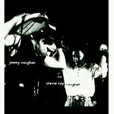 '''.Jimmie Vaughan & Stevie Ray Vaughan...''' https://