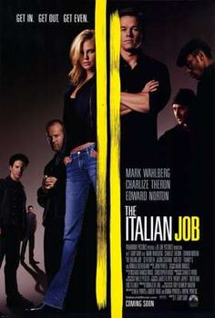 The Italian Job -  One of those movies I'll watch 20 times in a month and still want to watch it again.