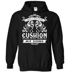 CUSHION blood runs though my veins T Shirts, Hoodies. Get it now ==► https://www.sunfrog.com/Names/Cushion-Black-Hoodie.html?41382