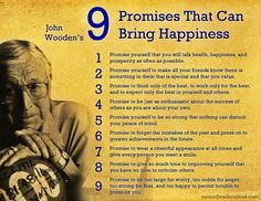 john wooden quotes   John Wooden's Nine Promises to Happiness   Ideas, Motivational ...