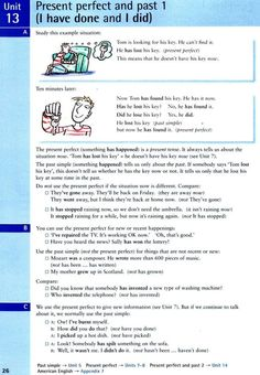 Unit 13 - Present perfect and past 1 (I have done and I did) English Prepositions, English Sentences, English Verbs, Kids English, English Study, English Lessons, Learn English, French Lessons, Spanish Lessons